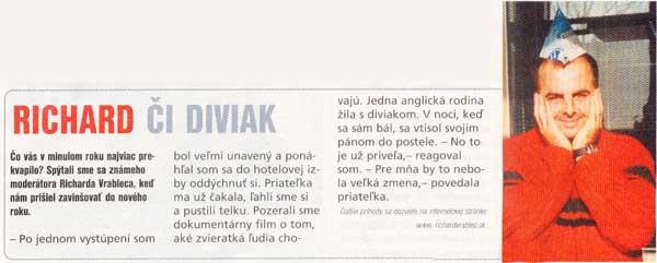 SLOVENKA, číslo 4, 21.-27. januára 2002: Richard či diviak