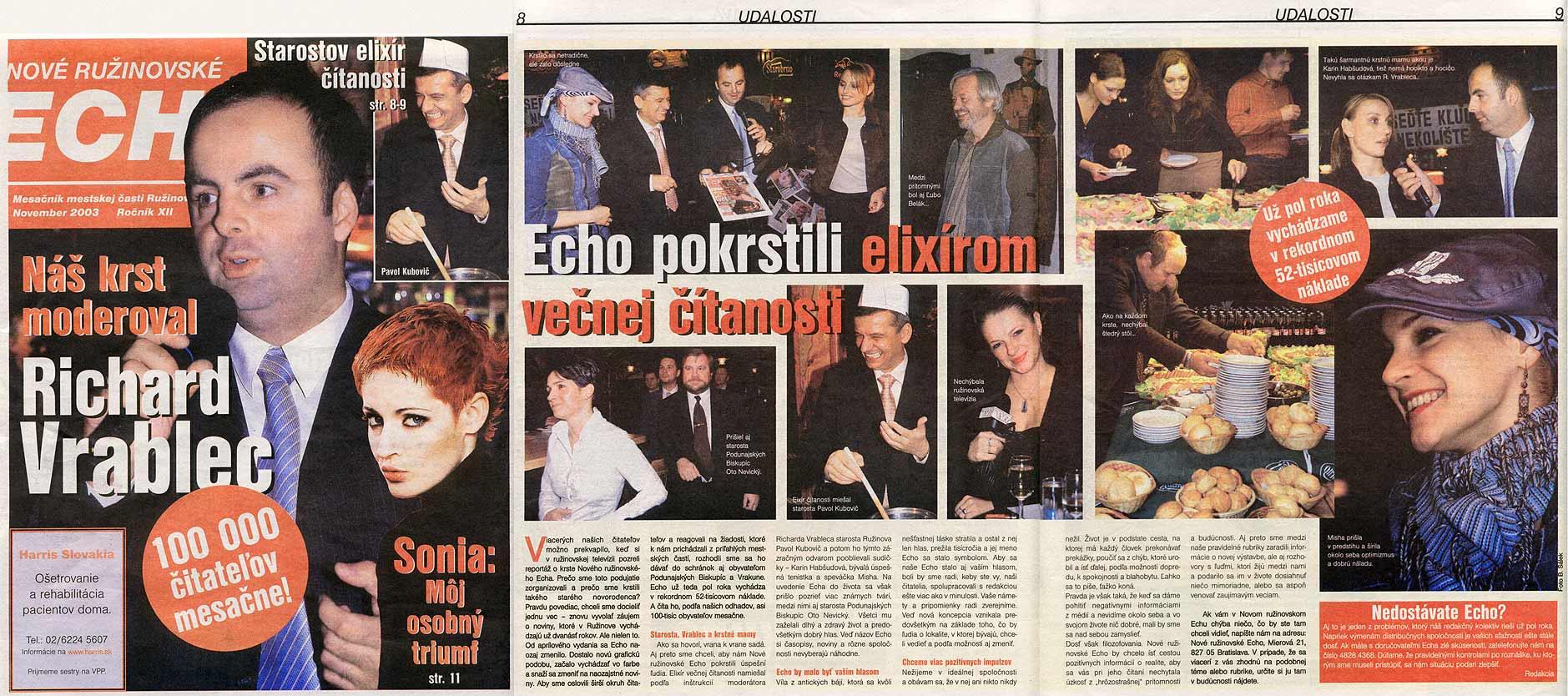 Ružinovské ECHO November 2003: Echo pokrstili elixírom večnej čítanosti