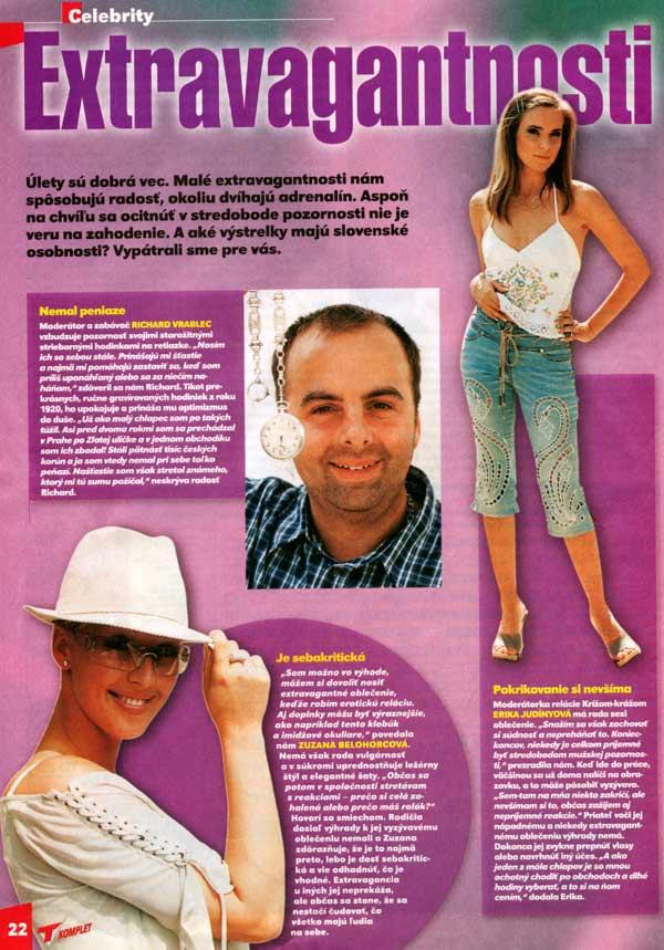 TV Komplet august 2002: Extravagantnosti: Nemal peniaze