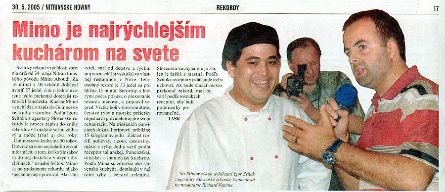 Nitrianske noviny, Jún 2005: Mimo je najrýchlejším kuchárom na svete