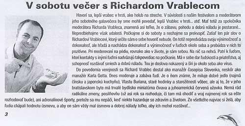 Festivalový spravodajca No 3/2003: V sobotu večer s Richardom Vrablecom
